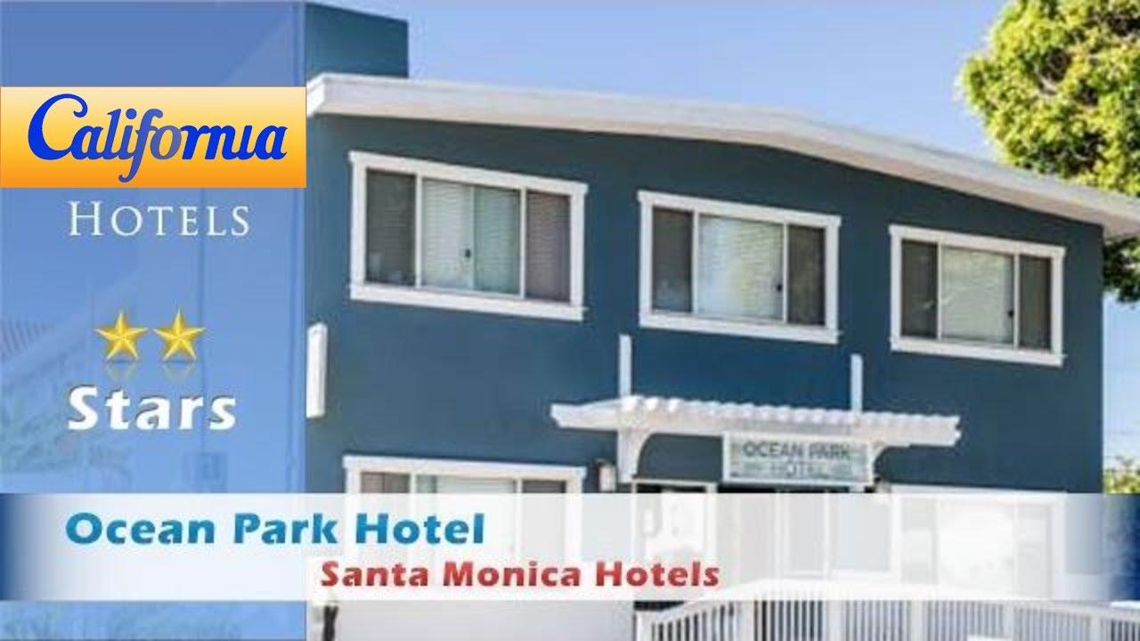 ocean park hotel santa monica reviews