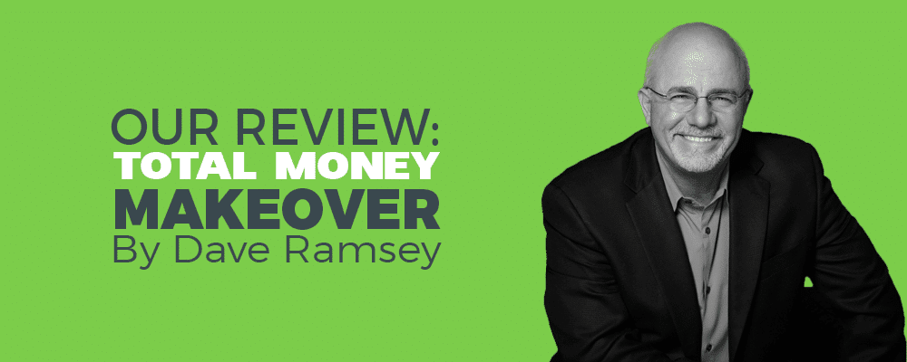 dave ramsey total money makeover review